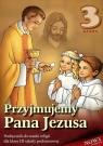 Przyjmujemy Pana Jezusa 3 Religia Podręcznik (Uszkodzona okładka)