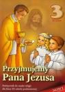Przyjmujemy Pana Jezusa 3 Religia Podręcznik