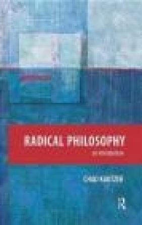 Radical Philosophy Chad Kautzer