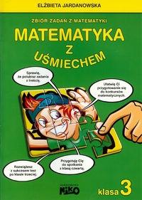 Matematyka z uśmiechem 3 Jardanowska Elżbieta