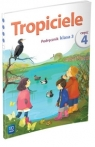 Tropiciele Kl. 3 Podręcznik Część 4 Agnieszka Banasiak, Agnieszka Burdzińska, Aldona Danielewicz-Malinowska, Agnieszka Kamińska, Rafał K
