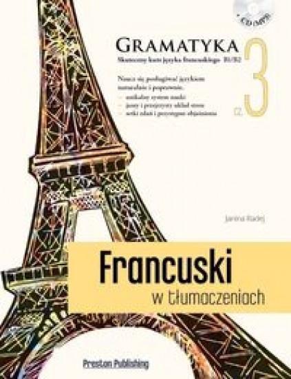 Francuski w tłumaczeniach Gramatyka Część 3 Radej Janina
