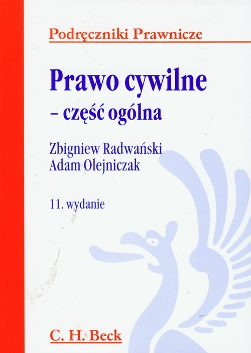 Prawo cywilne - część ogólna Radwański Zbigniew, Olejniczak Adam
