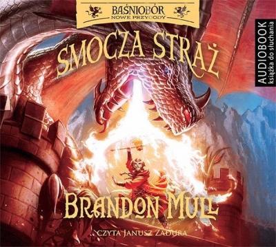 Baśniobór. Smocza straż. (Audiobook) Brandon Mull