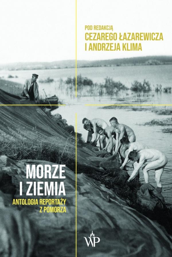 Morze i ziemia Łazarewicz Cezary, Klim Andrzej