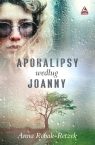 Apokalipsy według Joanny Robak-Reczek Anna