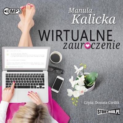 Wirtualne zauroczenie (Audiobook) Manula Kalicka