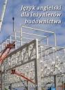 Język angielski dla inżynierów budownictwa