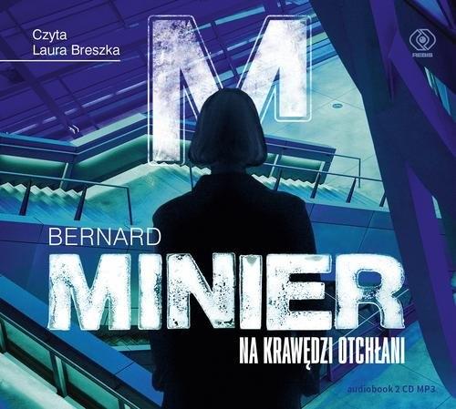 Na krawędzi otchłani (Audiobook) Minier Bernard