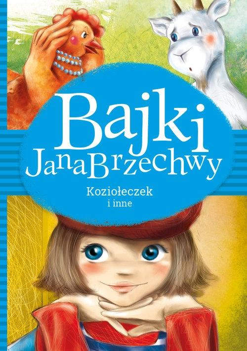 Bajki Jana Brzechwy Koziołeczek i inne Brzechwa Jan