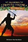 Akademia Tropicieli Faktów Wojownicy ninja i samurajowie Will Osborne, Mary Pope Osborne
