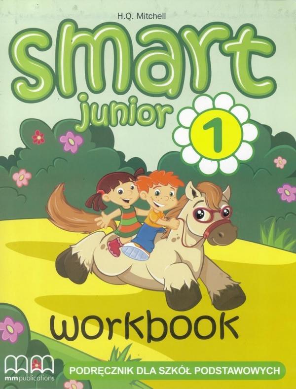 Smart Junior 1 SP Ćwiczenia. Język angielski H.Q. Mitchell