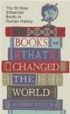 Books That Changed the World Andrew Taylor