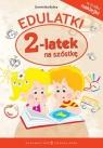Edulatki 2-latek na szóstkę Bylica Dominika