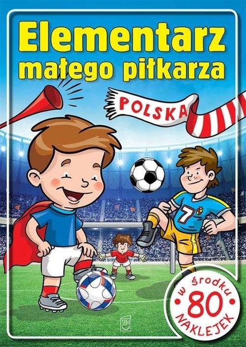 Elemetarz małego piłkarza Górski Wojciech