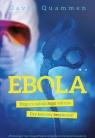Ebola Tropem zabójczego wirusa