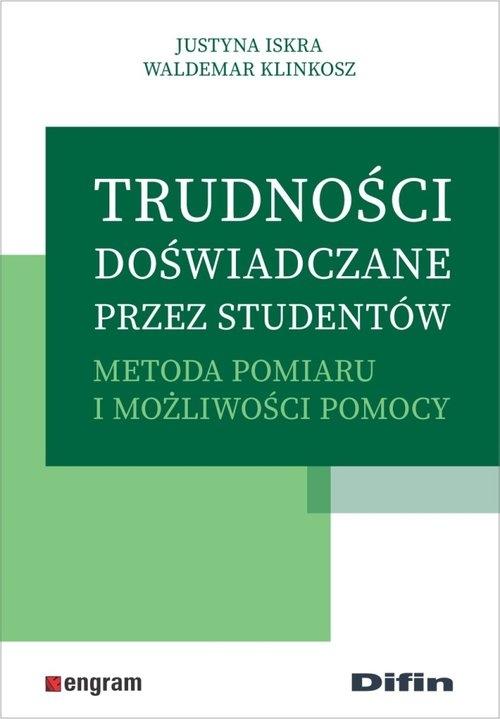 Trudności doświadczane przez studentów Iskra Justyna, Klinkosz Waldemar