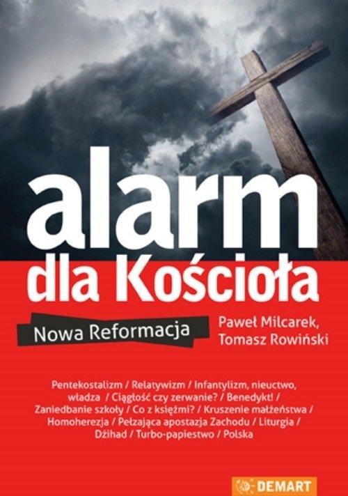 Alarm dla Kościoła Milcarek Paweł, Rowiński Tomasz