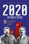 Bitwa o Polskę 2020 Kuza Jakub