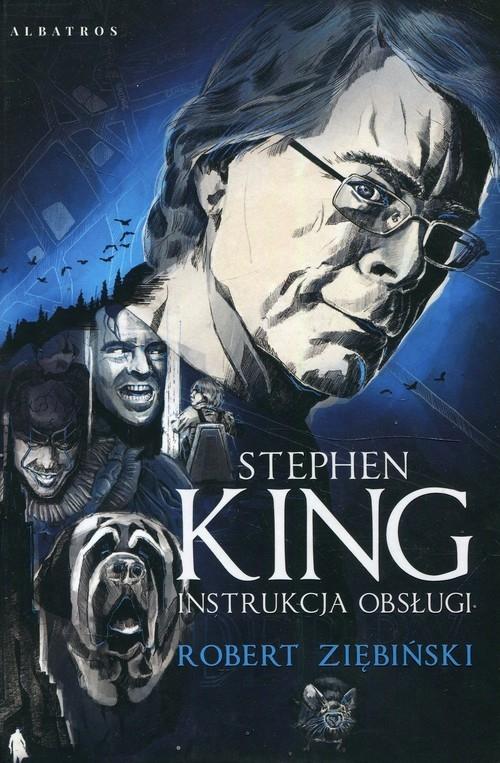 Stephen King Instrukcja obsługi Ziębiński Robert