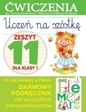 Uczeń na szóstkę Zeszyt 11 dla klasy 1 Wiśniewska Anna