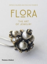 Flora The Art of Jewelry Posseme Evelyne, Mauries Patrick