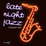 Late Night Jazz Volume One