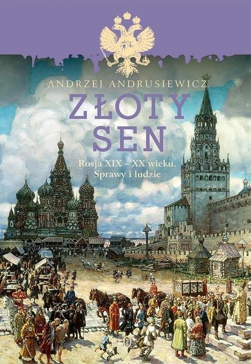 Złoty sen Andrusiewicz Andrzej