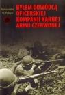 Byłem dowódcą oficerskiej kompanii karnej Armii Czerwonej