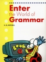 Enter the World of Grammar A Student's Book Mitchell H.Q.