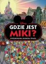 Gdzie jest Miki? Wyszukiwanka dookoła Świata. Disney