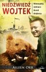 Niedźwiedź Wojtek Niezwykły żołnierz Armii Andersa Orr Aileen