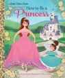 How to Be a Princess Fliess Sue