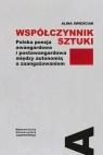 Współczynnik sztuki Polska poezja awangardowa i postawangardowa między Świeściak Alina