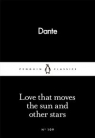 Love That Moves the Sun and Other Stars Dante