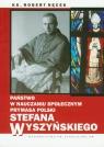 Państwo w nauczaniu społecznym Prymasa Polski Stefana Wyszyńskiego