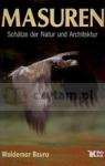 Masuren Schatze der Natur und Architektur Waldemar Bzura