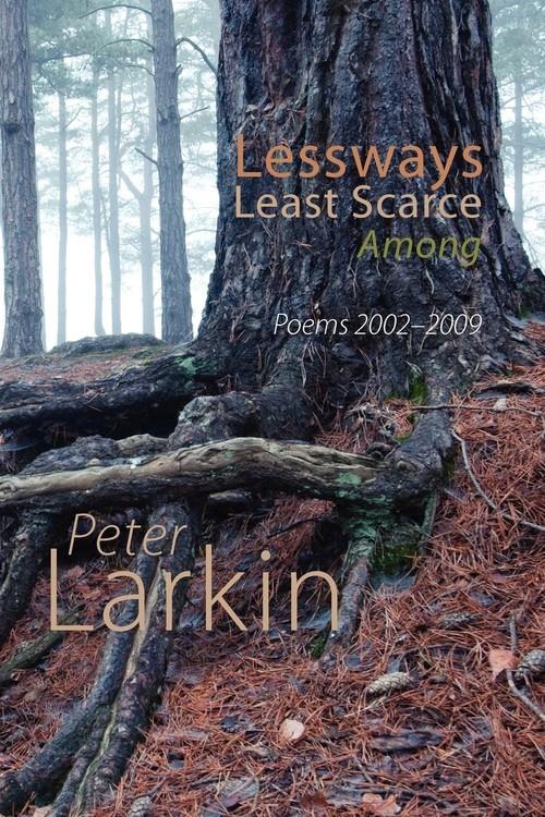 Lessways Least Scarce Among Larkin Peter
