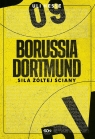 Borussia Dortmund Siła żółtej ściany Hesse Uli