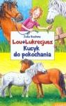 Lou + Lukrecjusz Kucyk do pokochania
