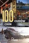 100 cudów Chin Największe skarby natury i cywilizacji