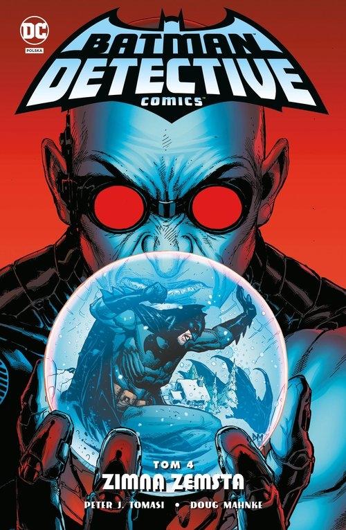 Batman Detective Comics Tom 4 Peter J. Tomasi, Doug Mahnke