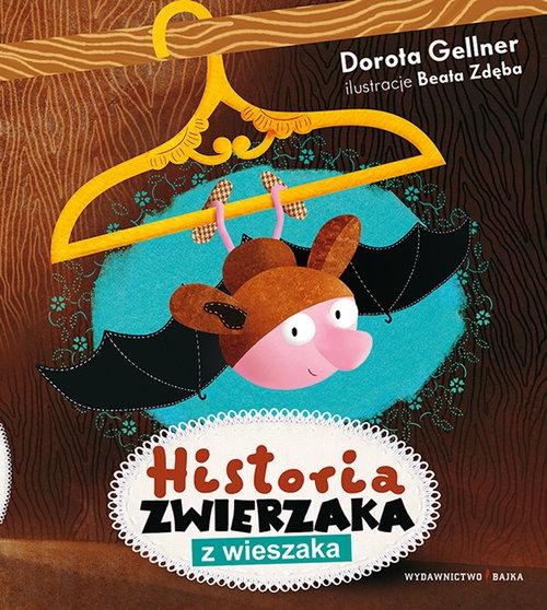 Historia zwierzaka z wieszaka Gellner Dorota