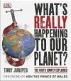 What's Really Happening to Our Planet? Tony Juniper