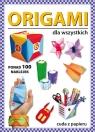 Origami dla wszystkich Ponad 100 naklejek. Cuda z papieru Guzowska Beata
