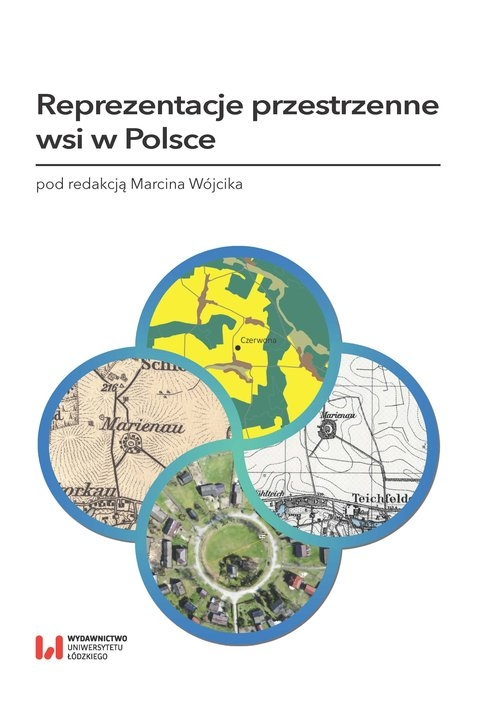 Reprezentacje przestrzenne wsi w Polsce