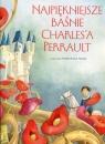 Najpiękniejsze baśnie Charles'a Perrault