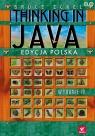 Thinking in Java Edycja polska Eckel Bruce