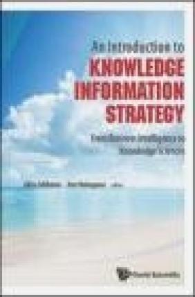 An Introduction to Knowledge Information Strategy Akira Ishikawa