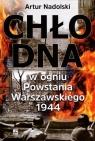 Chłodna w ogniu Powstania Warszawskiego 1944